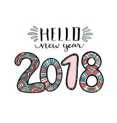 hello new year 2018 handwritten christmas vector image