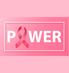 word power with pink ribbon instead letter o vector image