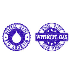 mineral water without gas grunge stamp seals vector image
