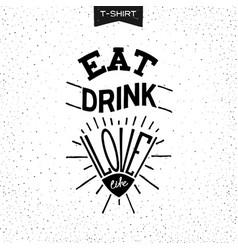 eat drink love vector image