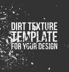 dirt texture template for your design vector image vector image