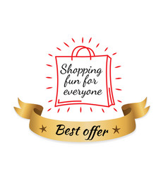 shopping fun for everyone best offer gold label vector image vector image