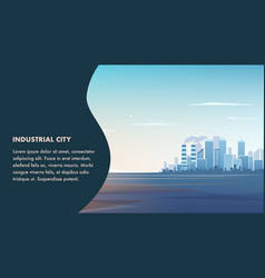 banner panorama landscape modern industrial city vector image