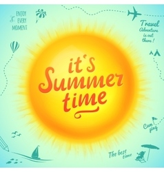 Its Summer Time typographic inscription on sun vector