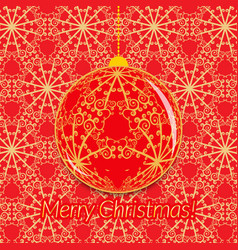 christmas greeting card with transparent ball on vector image
