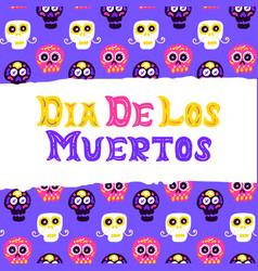 dia los muertos postcard design vector image