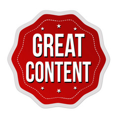 great content label or sticker vector image