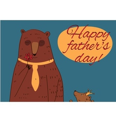 Daddy bear happy fathers day vector
