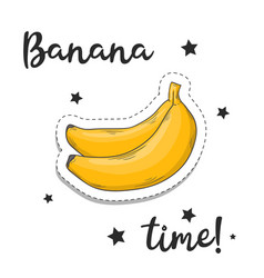 banana sticker fashion patch element with quote vector image