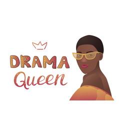 Drama queen banner vector