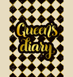 queens diary in golden on chess board background vector image