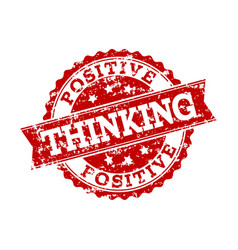 Red grunge positive thinking stamp seal watermark vector