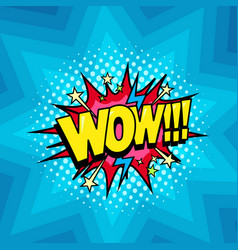 Wow surprise sound comic cartoon style bubble vector