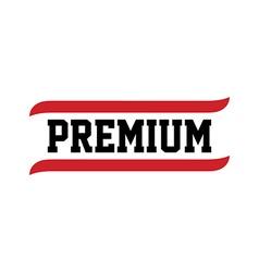black red text premium quality vector image