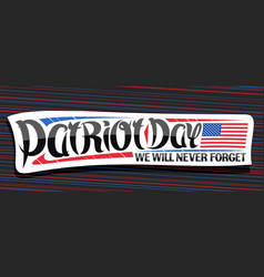 banner for patriot day vector image