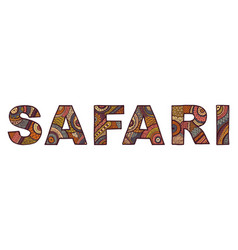 inscription of safari in ethnic style vector image