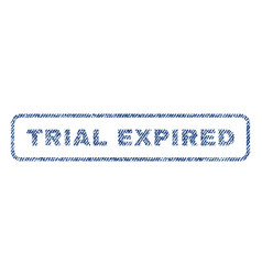 Trial expired textile stamp vector