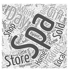 Day Spa Stores Why You Should Shop There Word vector image vector image