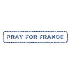 pray for france textile stamp vector image