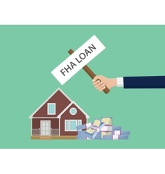 Loan fha with hand holding a poster vector