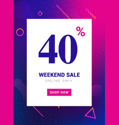 sale promo banner weekend offer big discount 40 vector image