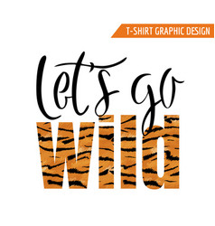 tiger graphic t-shirt design wildlife animal skin vector image