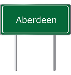 aberdeen united kingdom road sign green vector image