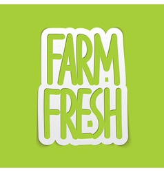 Farm fresh hand written lettering calligraphy vector