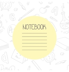 Back to school outline doodle notebook design and vector image