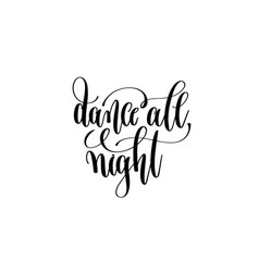 Dance all night hand lettering event invitation vector