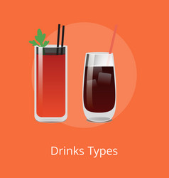 Drink types boody mary and vodka cola cocktails vector