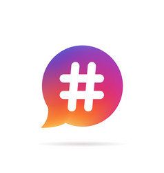 Gradient speech bubble with popular hashtag logo vector