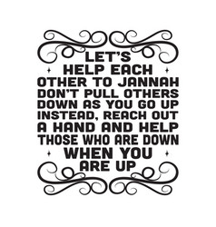 Ramadan quote let s help each other to heaven vector