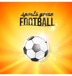 Shining soccer-ball on an orange background vector image