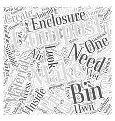 Making Your Uwn Compost Bin Word Cloud Concept vector image