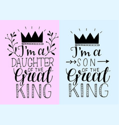 Hand lettering i m a daughter son great vector