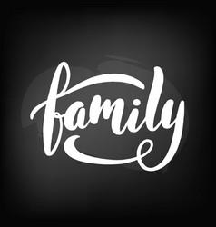 chalkboard blackboard lettering family vector image