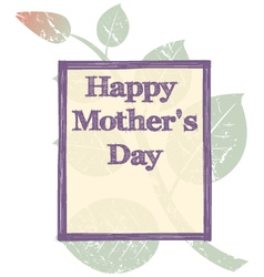 Grunge mothers day background vector