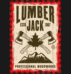 Lumberjack vintage poster with crossed axes vector
