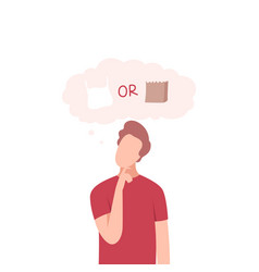 Man trying to make decision plastic or paper guy vector