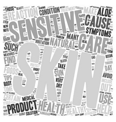 Skin Care and Health Tips for Sensitive Skin text vector image