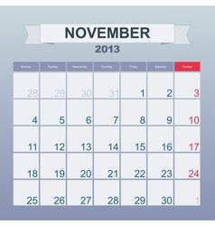 Calendar to schedule monthly November 2013 vector image