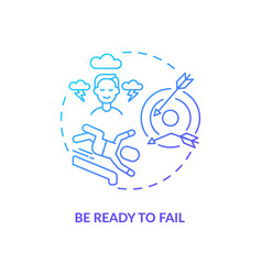 Be ready to fail navy gradient concept icon vector
