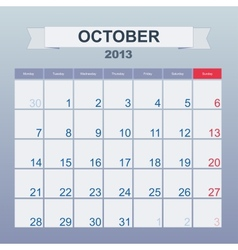 Calendar to schedule monthly October 2013 vector image