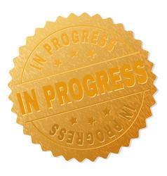 Golden in progress medallion stamp vector
