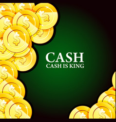 money background with gold coins - casino cash vector image