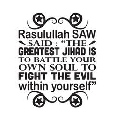 Muslim prophet said greatest jihad vector