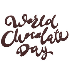 world chocolate day lettering text for greeting vector image