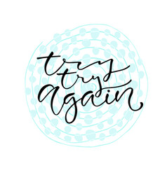 try try again handwritten positive quote to vector image vector image