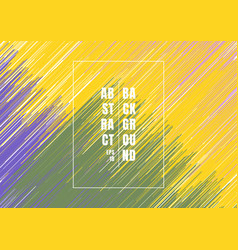 abstract diagonal brush yellow purple green vector image
